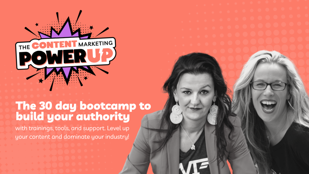 The Content Marketing Power Up – Recordings